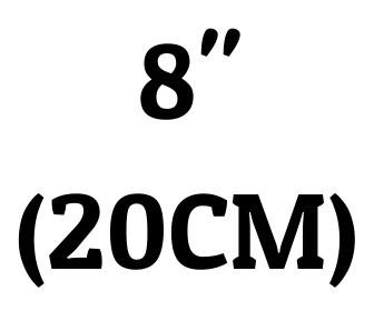 "8"" (20 cm)"