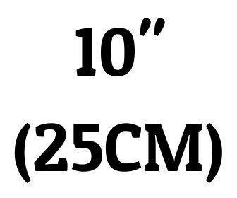 "10"" (25 cm)"